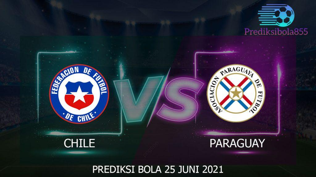 Prediksi Bola Chile Vs Paraguay. Prediksibola855.net