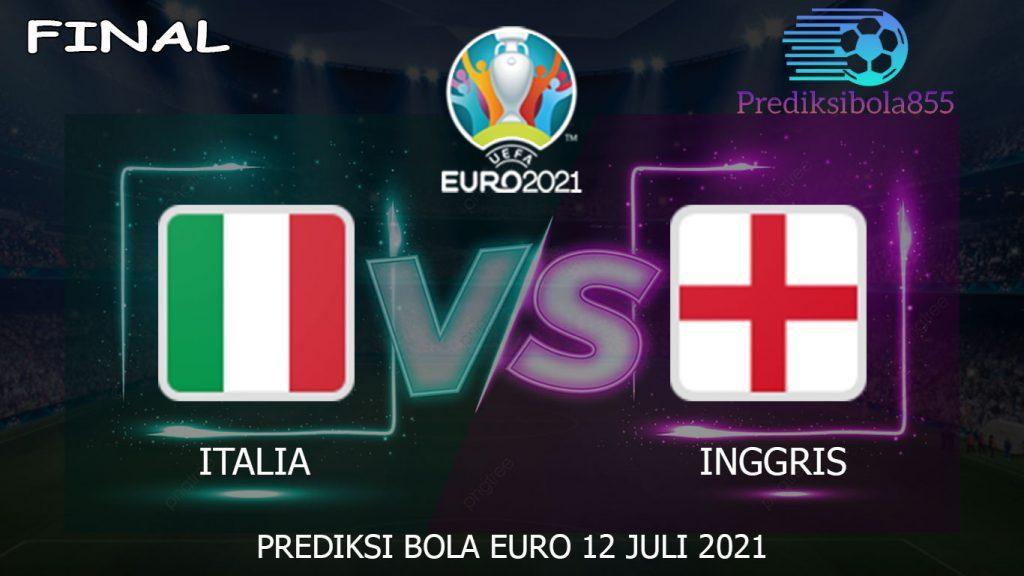 Final Euro 2021/2020, Italia Vs Inggris. Prediksibola855.net