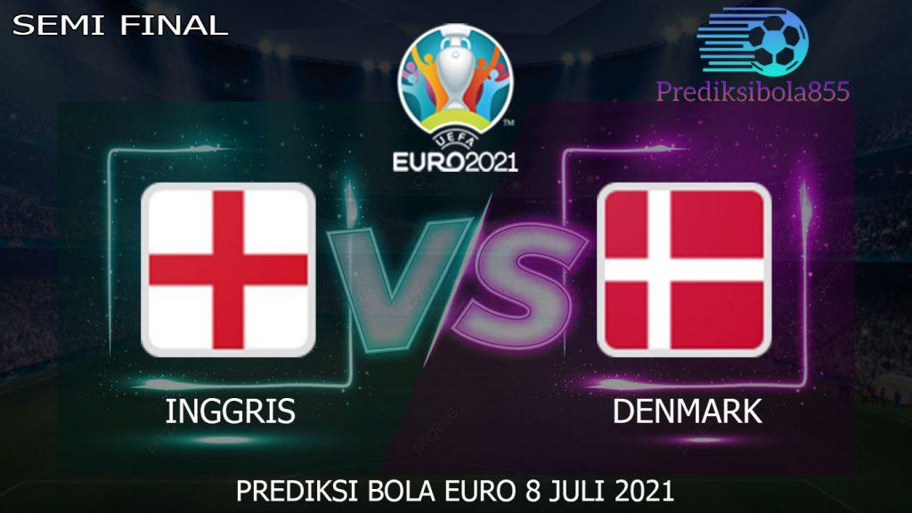 Semi Final EURO 2021/2020, Inggris Vs Denmark. Prediksibola855.net