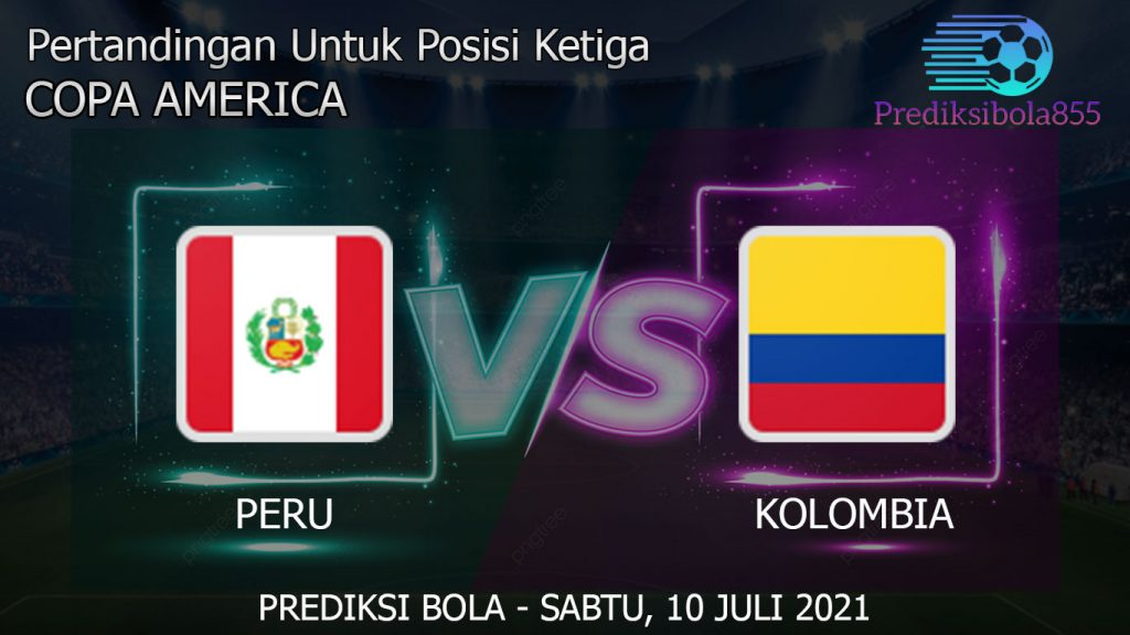 Pertandingan Untuk Posisi Ketiga Copa America, Peru Vs Kolombia. Prediksibola855.net