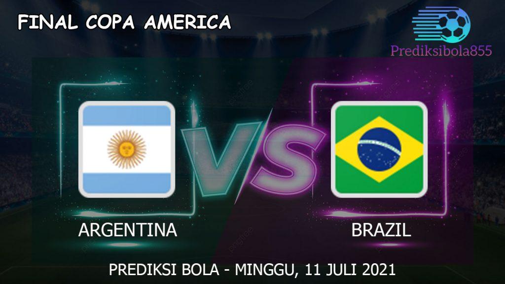 Final Copa America : Argentina Vs Brazil. Prediksibola855.net