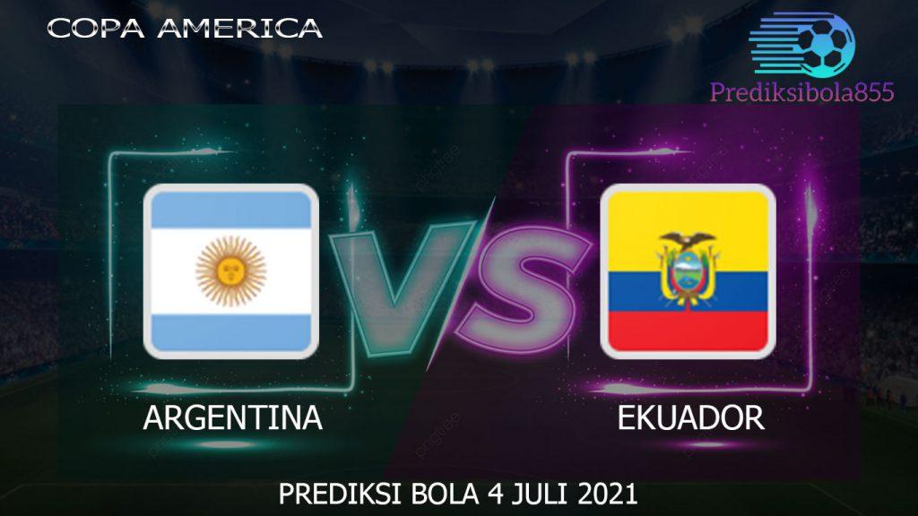 Copa America, Argentina Vs Ekuador. Prediksibola855.net