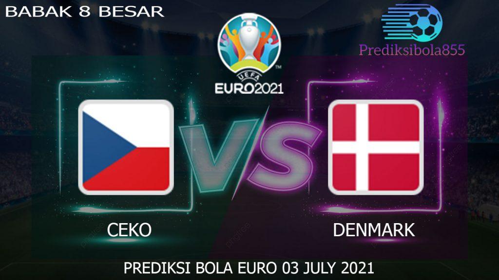 Babak 8 Besar EURO 2021/2020, Ceko Vs Denmark. Prediksibola855.net
