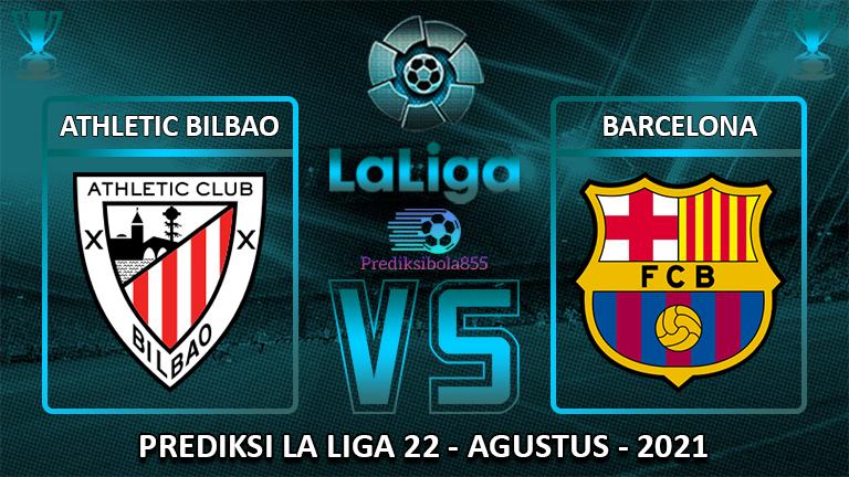 La Liga - Athletic Bilbao Vs Barcelona. Prediksibola855.net