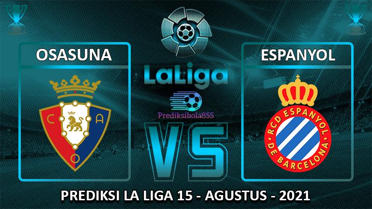 La Liga - Osasuna Vs Espanyol. Prediksibola855.net