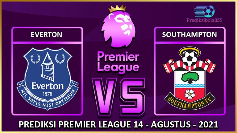 Premier League - Everton Vs Southampton. Prediksibola855.net