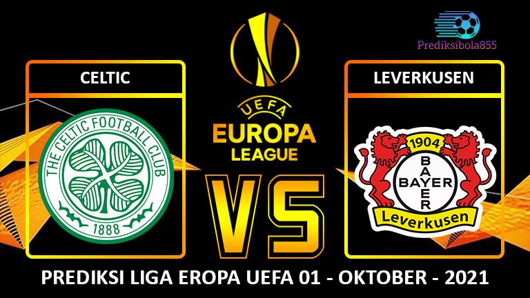 Liga Eropa UEFA - Celtic Vs Leverkusen. Prediksibola855.net