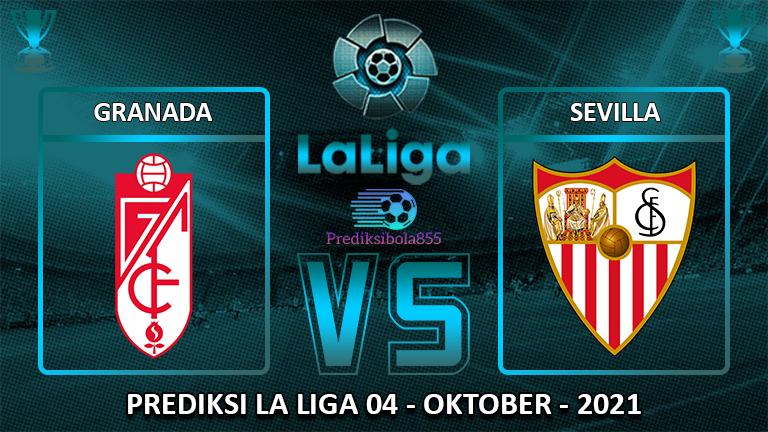La Liga - Granada Vs Sevilla. Prediksibola855.net