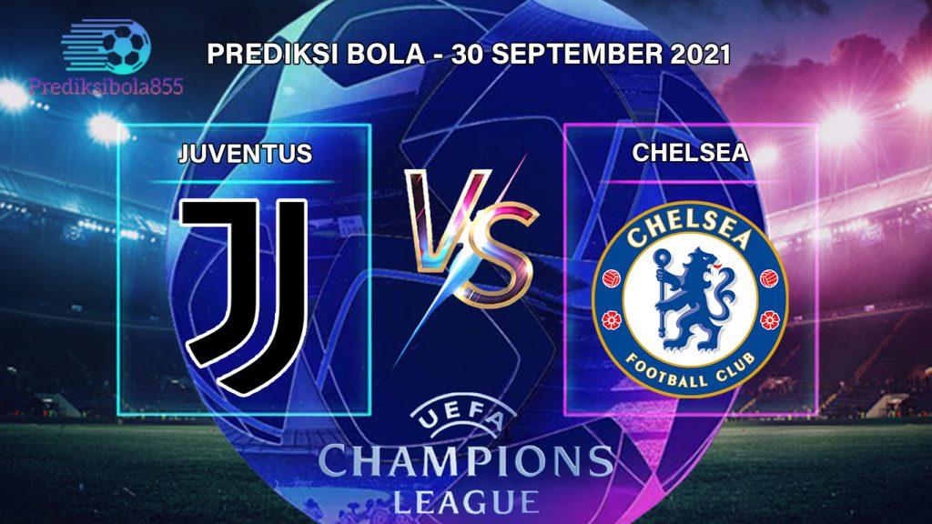 Liga Champions UEFA - Juventus Vs Chelsea. Prediksibola855.net