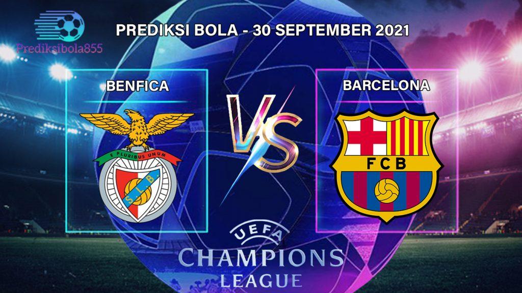 Liga Champions UEFA - Benfica Vs Barcelona. Prediksibola855.net